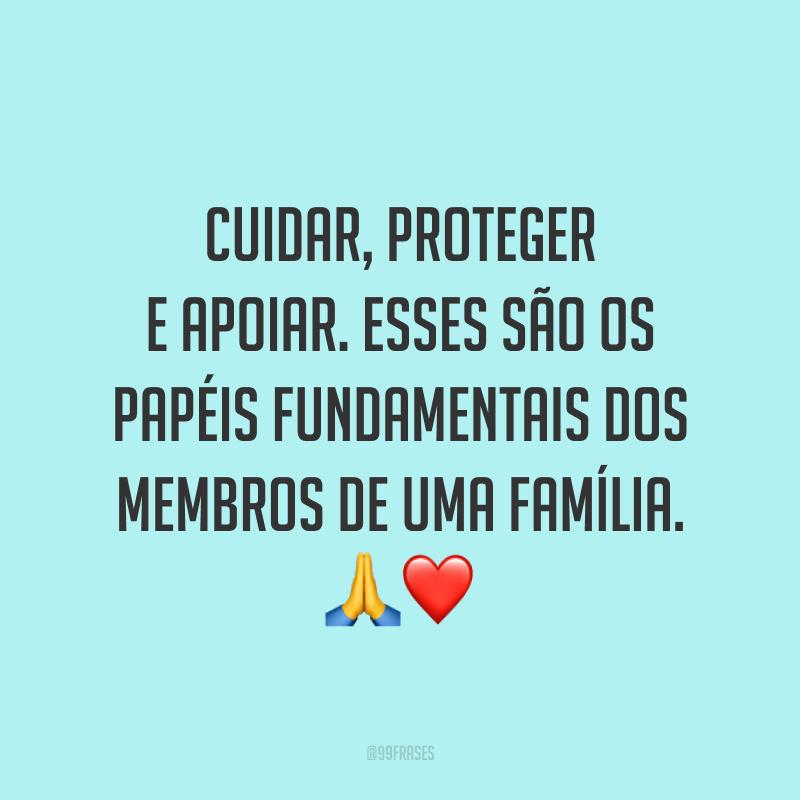 Cuidar, proteger e apoiar. Esses são os papéis fundamentais dos membros de uma família. 🙏❤️
