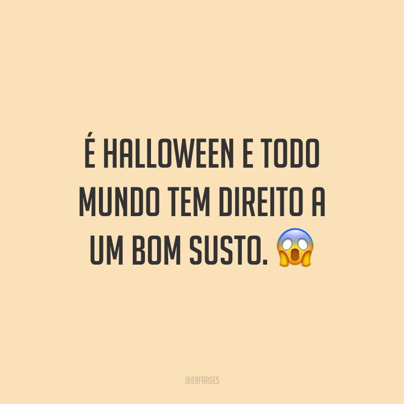 É Halloween e todo mundo tem direito a um bom susto. 😱