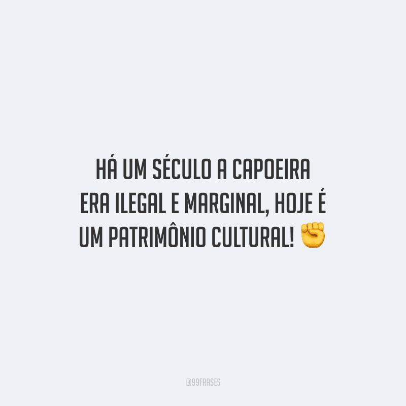 Há um século a capoeira era ilegal e marginal, hoje é um patrimônio cultural!