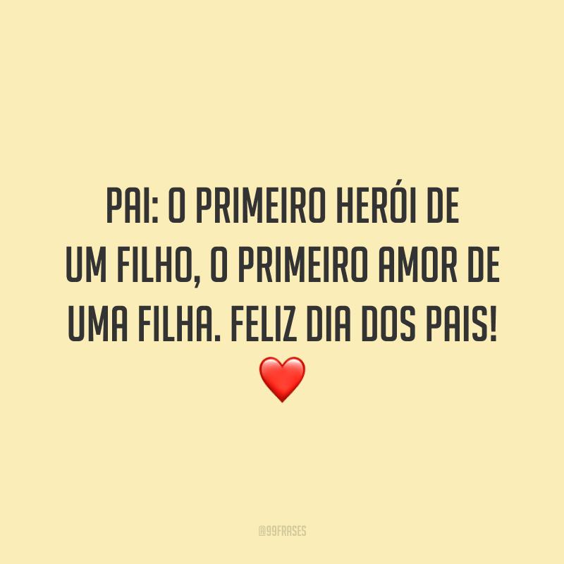 Pai: o primeiro herói de um filho, o primeiro amor de uma filha. Feliz Dia dos Pais! ❤️