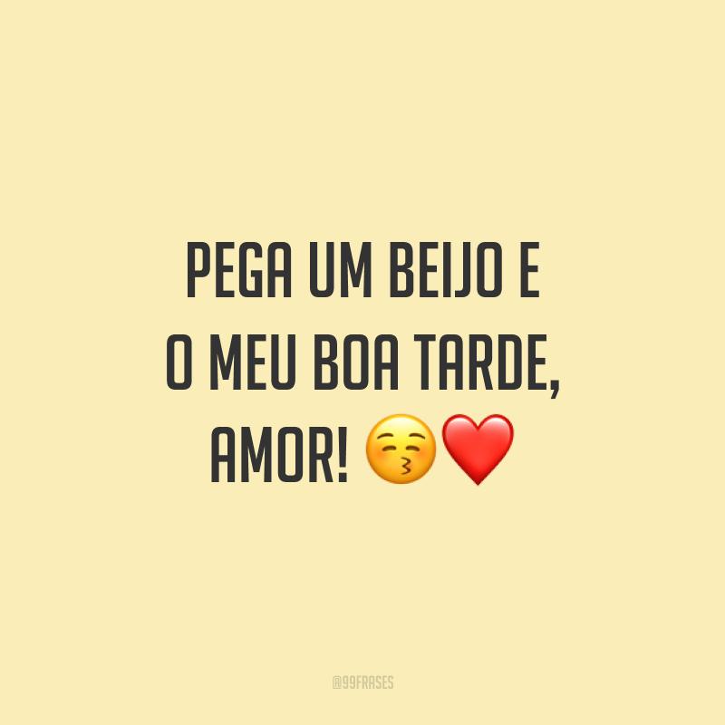 Pega um beijo e o meu boa tarde, amor! 😚❤️