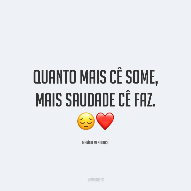 Quanto mais cê some, mais saudade cê faz. 😔❤️